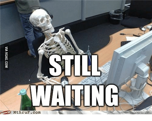 still-waiting-atic-mthruf-com-via-9gag-com-14684311.png