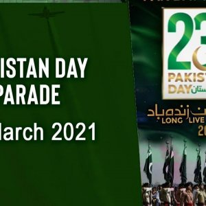 Pakistan Day Parade - March 2021